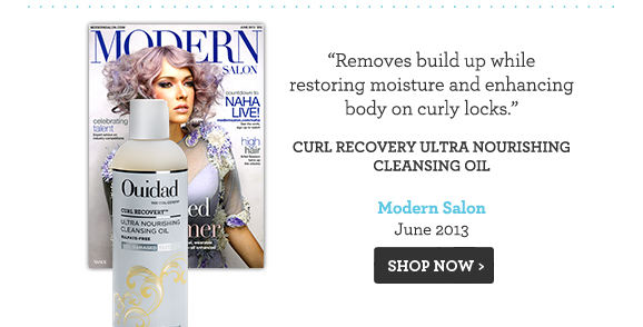 Removes build up while restoring moisture and enhancing body on curly locks. Curl Recovery Ultra Nourishing Cleansing Oil Modern Salon June 2013