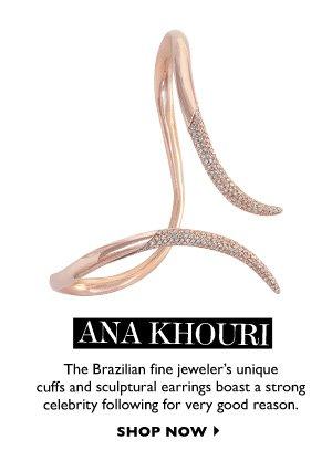 ANA KHOURI - SHOP NOW