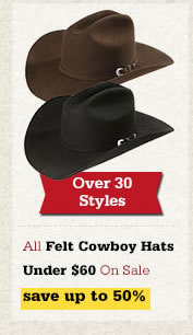 All Felt Cowboy Hats Under 60 on Sale