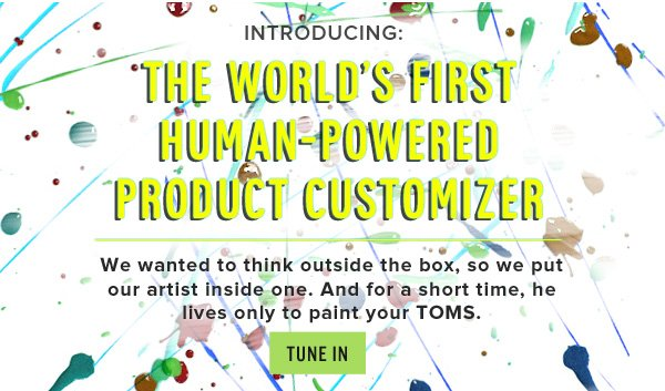 The world's first human-powered product customizer - Tune in