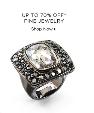 Up To 70% Off* Fine Jewelry