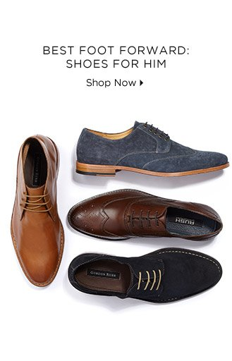 Best Foot Forward: Shoes For Him