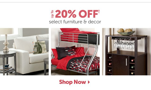 Up to 20% OFF+ select furniture & decor - Shop Now
