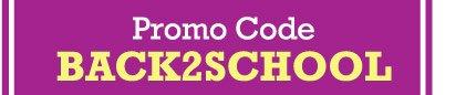 Promo Code BACK2SCHOOL