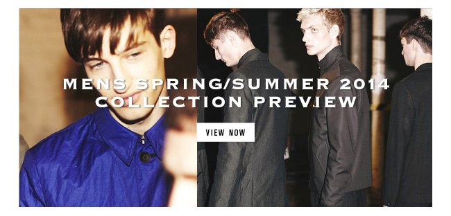 Spring Summer 2014 preview