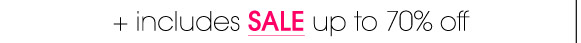 + includes SALE up to 70% off