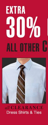 Extra 30% OFF - Clearance Dress Shirts & Ties