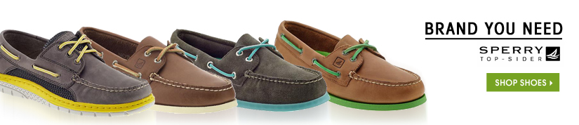 BRAND YOU NEED: SPERRY TOP-SIDER. SHOP SHOES
