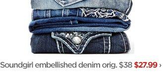 Soundgirl embellished denim orig. $38 $27.99›