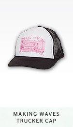 MAKING WAVES TRUCKER CAP