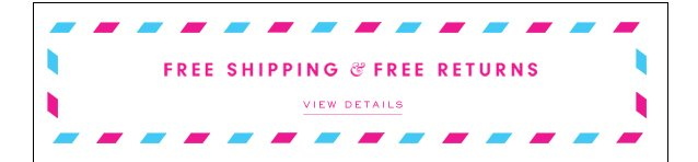 Free Shipping & Returns.  View Details.