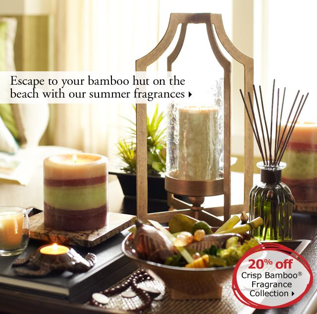 Escape to your bamboo hut on the beach with our summer fragrances.