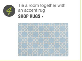 4. Tie the room together with an accent rug Shop rugs