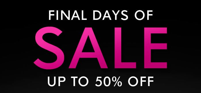 FINAL DAYS OF SALE