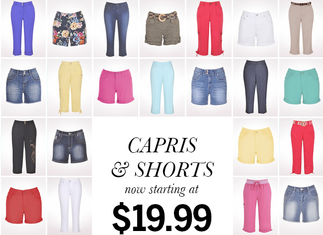 Capris & Shorts now starting at $19.99.