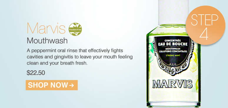 Paraben-free Marvis Mouthwash A peppermint oral rinse that effectively fights cavities and gingivitis to leave your mouth feeling clean and your breath fresh.  $22.50 Shop Now>>