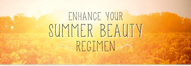 Enhance Your Summer Beauty Regimen