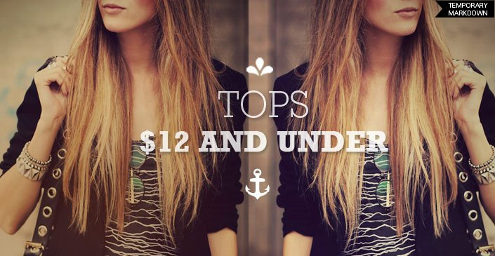 Summer Tops and Tanks for $12 - or LESS.