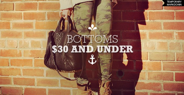 Click to Shop Bottoms for $30 or less.