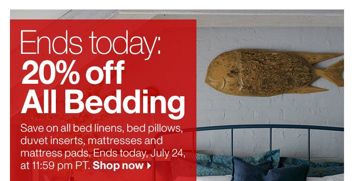 Ends today: 20% off All Bedding