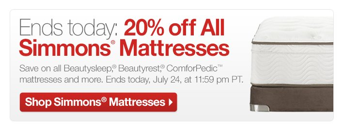 Ends today: 20% off All Simmons®  Mattresses