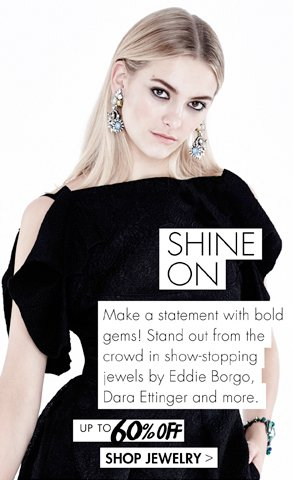 SHINE ON WITH UP TO 60% OFF JEWELRY