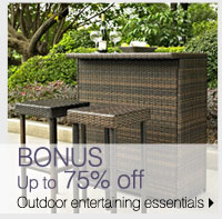 BONUS Up to 75% off Outdoor entertaining essentials
