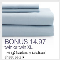 BONUS 14.97 twin or twin XL LivingQuarters microfiber sheet sets