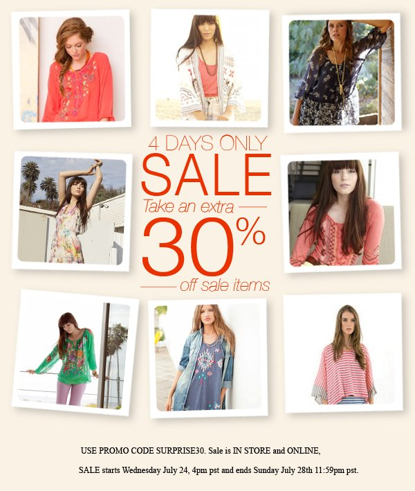 SHOP!  Take an EXTRA 30% off all sale!
