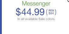 Messenger $44.99