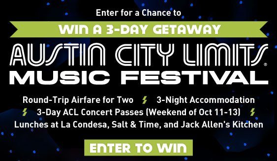 Enter to win a 3-day getaway to Austin City Limits Music Festival!