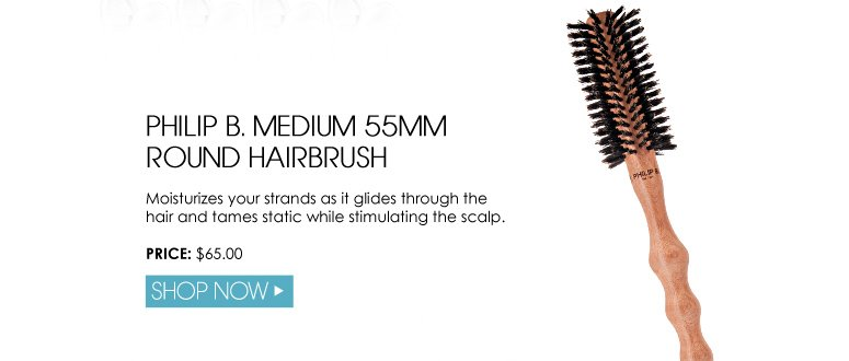 Philip B. Medium 55mm Round Hairbrush Moisturizes your strands as it glides through the hair and tames static while stimulating the scalp. $65.00 Shop Now>>