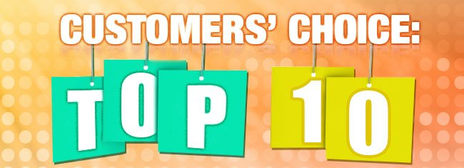 CUSTOMERS' CHOICE: TOP 10