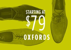 STARTING AT $79: OXFORDS