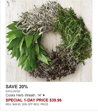 "SAVE 20% - EXCLUSIVE - Cooks Herb Wreath, 14"" - SPECIAL 1-DAY PRICE $39.96 - REG. $49.95, 20% OFF REG. PRICE"