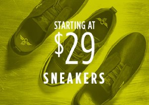 STARTING AT $29: SNEAKERS