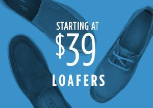 STARTING AT $39: LOAFERS