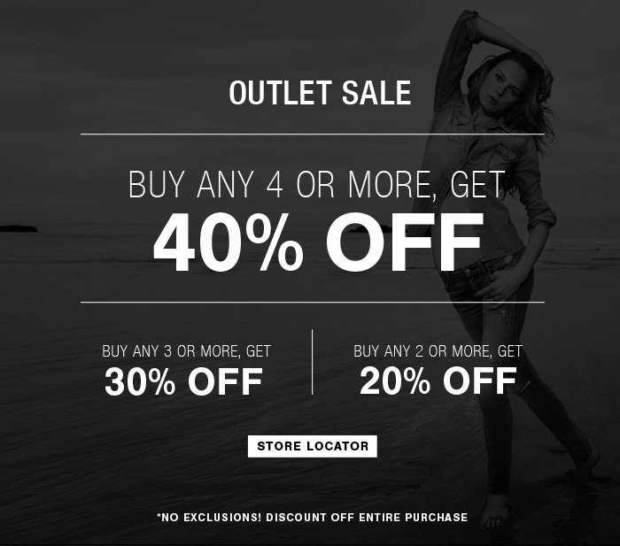 Outlet Sale! Up to 40% Off at an Outlet Location Near You!