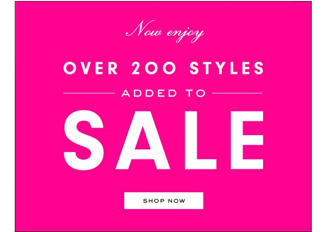 Now enjoy over 200 styles. Added to SALE. Shop Now.