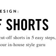 Transform your jeans into cut-off shorts