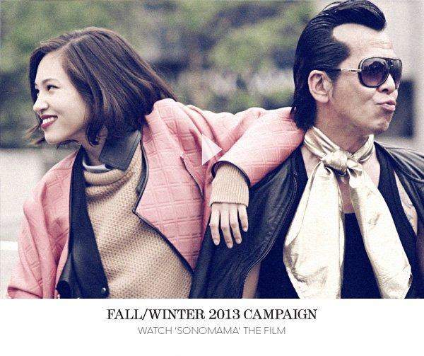 Fall/Winter 2013 Campaign Video