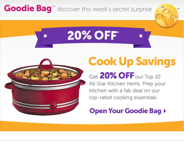 Cook Up Savings - Get 20% OFF our Top 10 All-Star Kitchen Items. Prep your kitchen with a fab deal on our top-rated cooking essentials - Open Your Goodie Bag