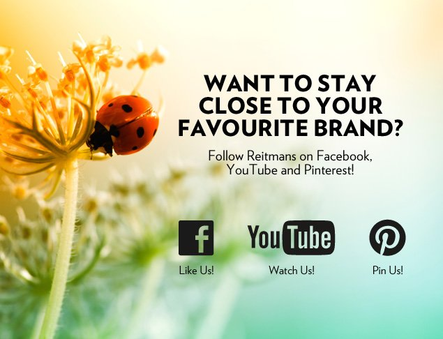 Want to stay close to your favourite brand? Follow Reitmans on Facebook, YouTube and Pinterest!
