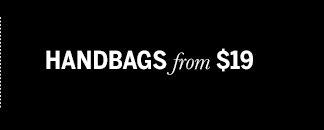 Handbags from $19