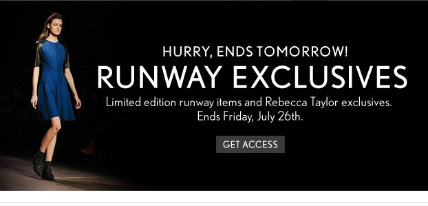 Runway Exclusives
