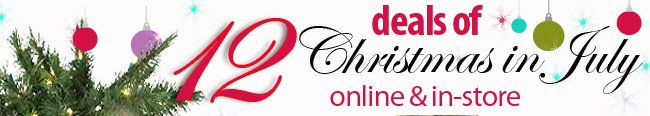 12 Deals of Christmas - In July!