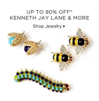 Up To 80% Off* Kenneth Jay Lane & More