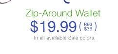 Zip-Around Wallet $19.99