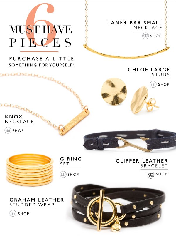 6 Must Have Pieces