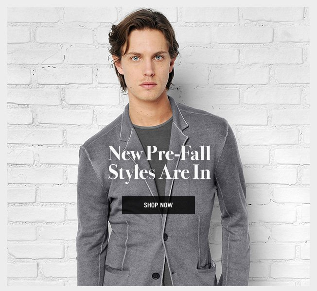 New Pre-Fall Styles Are In